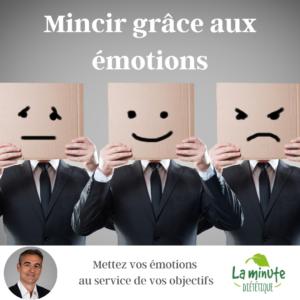 Mincir grâce aux émotions